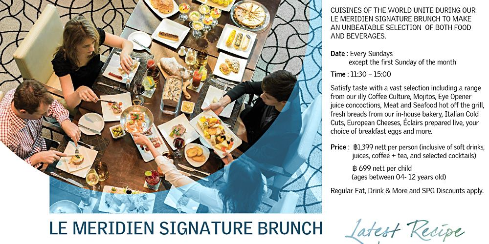Le Meridiein Chiang Mai - Sunday Brunch @Latest Recipe